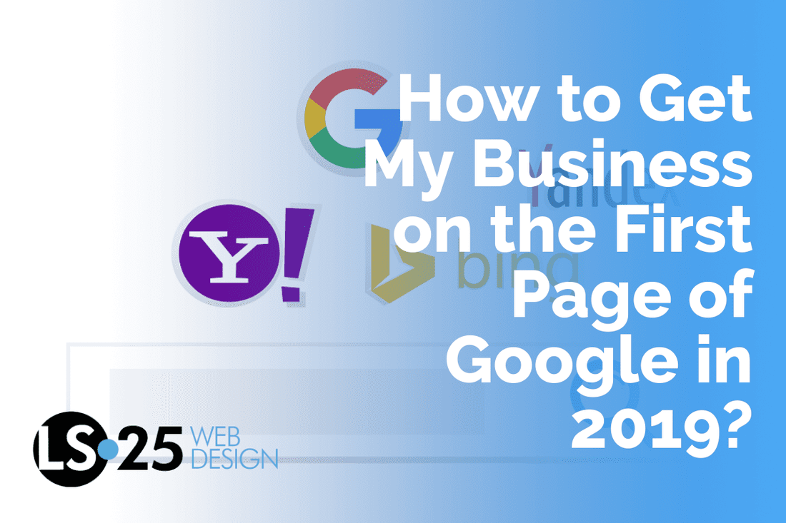 How to Get My Business on the First Page of Google in 2019?
