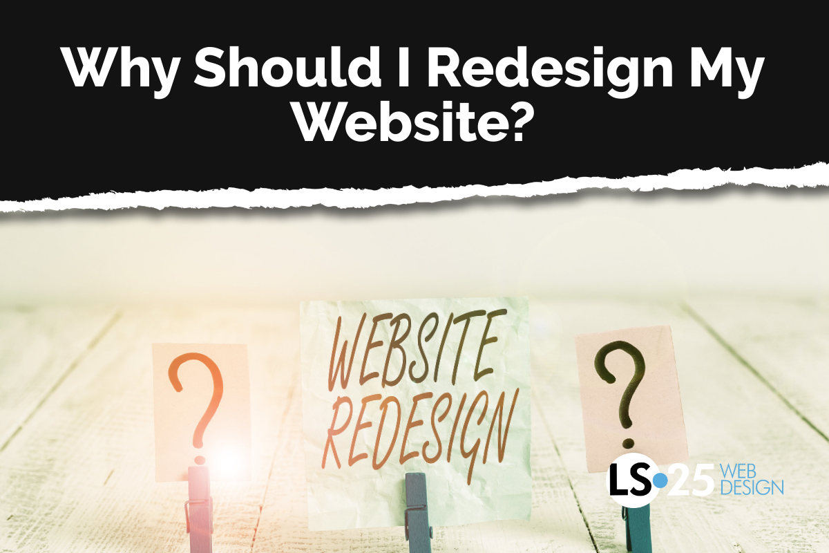 Why Should I Redesign My Website?